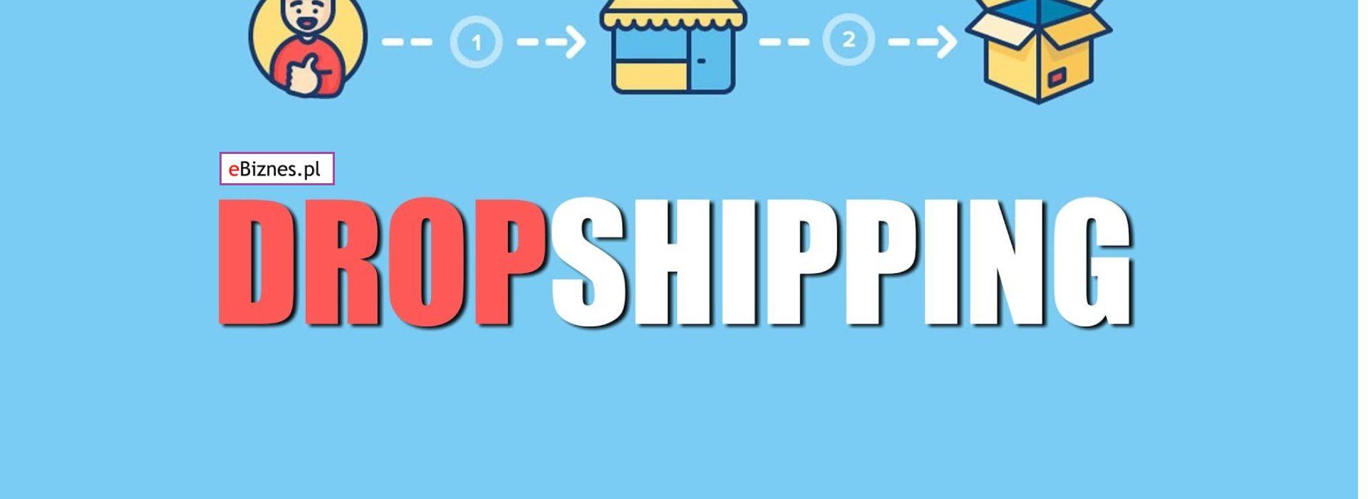 Co to jest Dropshipping, na czym polega Dropshipping w Sklepie Internetowym, czy to się opłaca?